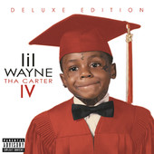 Lil Wayne | Tha Carter IV (Deluxe Edition)